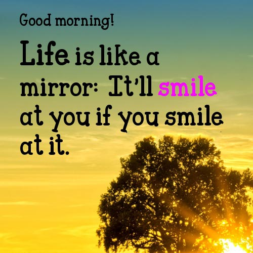 Good Morning Inspirational Quotes Life Is Like A