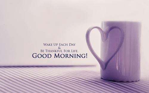 goodmorning-quotes-wake-up-each-day-and-be-thankful-for-life
