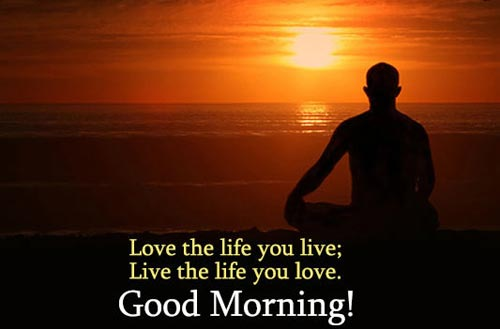 Great Good Morning Quotes to live our life by