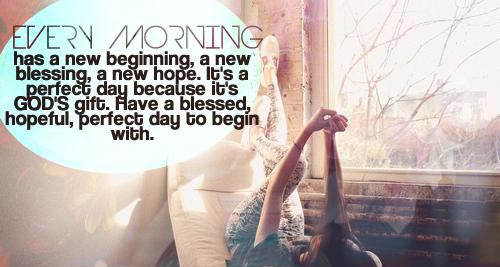 inspirational-good-morning-every-morning-has-a-new-beginning