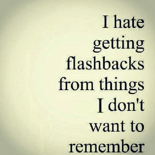 lonely-depressing-quotes-i-hate-flashbacks