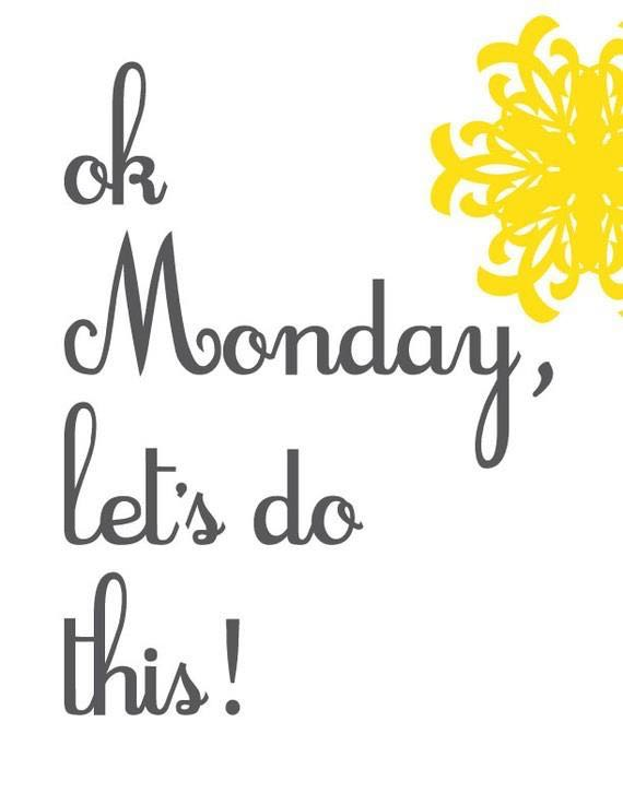 Monday Quotes | 24 Inspirational Monday Quotes To Start Happy