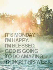 24 Inspirational Monday Quotes To Start Happy