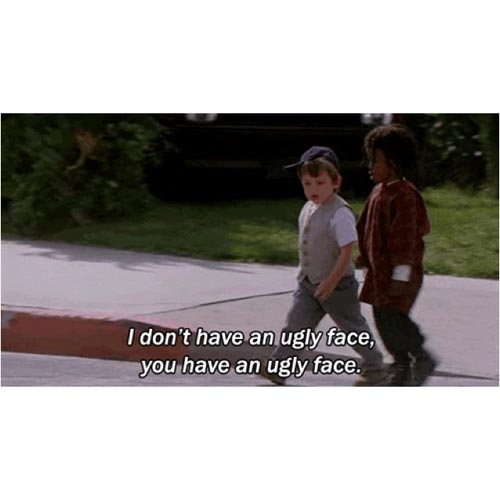 little-rascals-quotes-i-dont-have-an-ugly-face