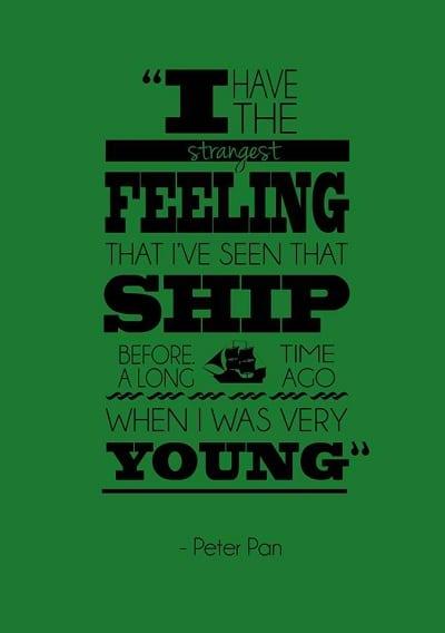Never Grow Old Peter Pan Sayings