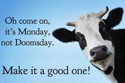 Its Monday Not Doomsday Very Motivating Quotes