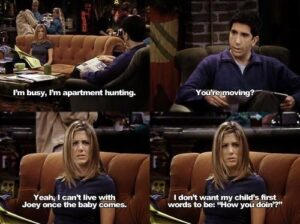 55 Memorable And Funny Friends Tv Show Quotes