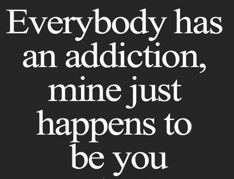 addiction-unique-love-quotes
