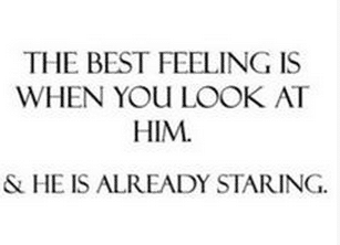 Attractive He Is Staring Love Quotes For Him