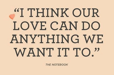 I Think Our Love Can Do Anything We Want It To. Crazy Romantic Quotes For  Her