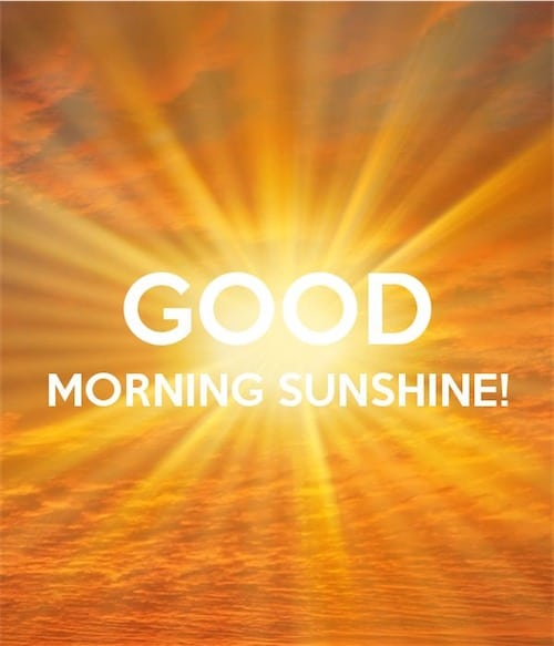 Good Morning Sunshine for Friends