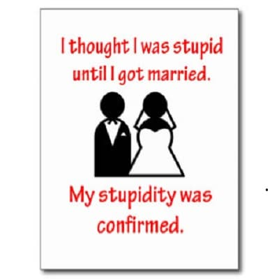 My Stupidity Was Confirmed Wedding Quotesone