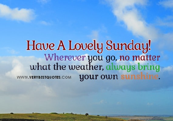 32 Inspirational Sunday Quotes And Images To Motivate You
