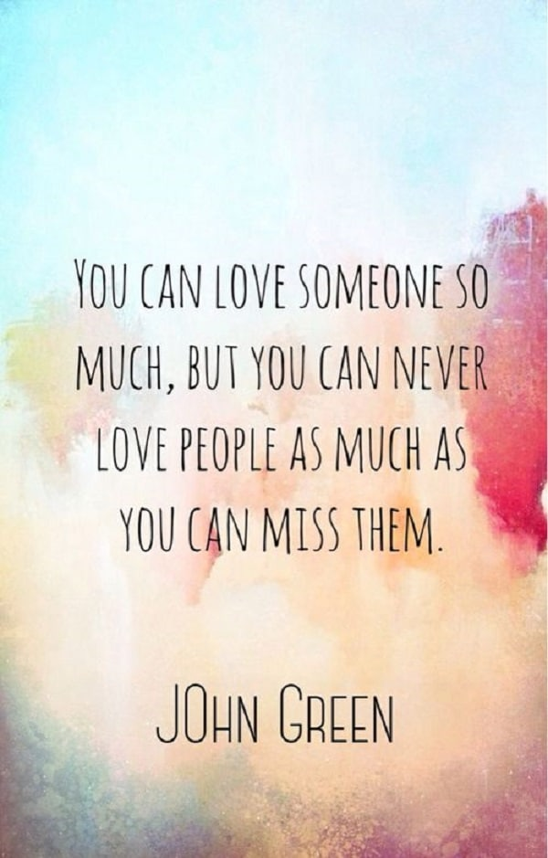 Love quotes of missing someone
