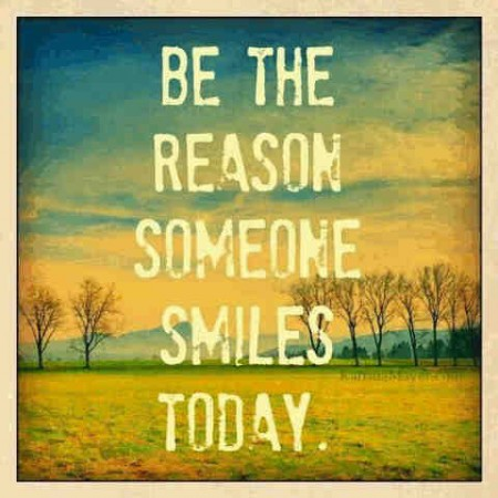be a reason for smiles encouragement quotes