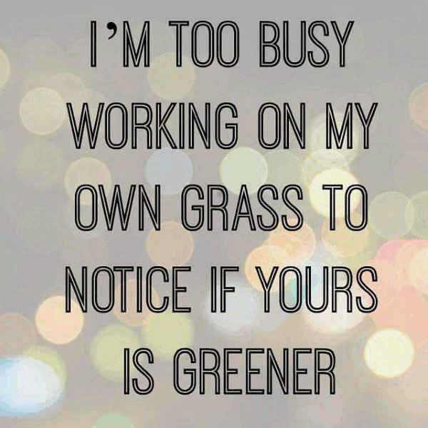 Superb Greener Grass Quotes For Family Photo