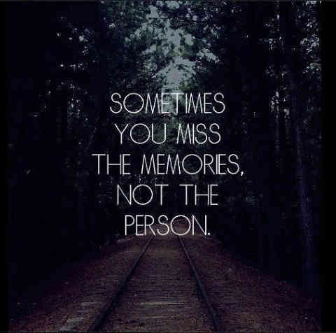 Quotes about missing the memories.