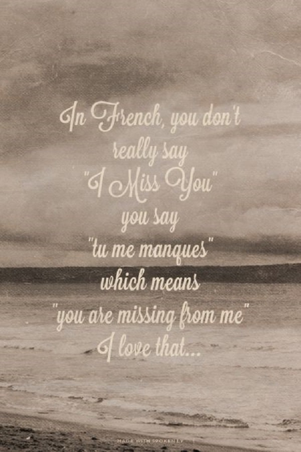 Indirect i miss you quotes