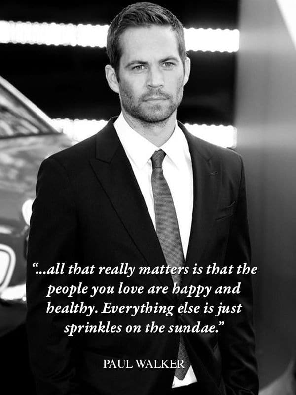 short quotes paul walker