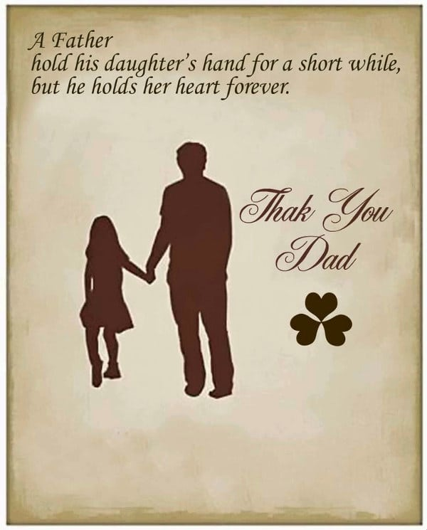 I Love You Dad Quotes In Spanish : 27. A father hold his daughters hand for a short while, but he ...