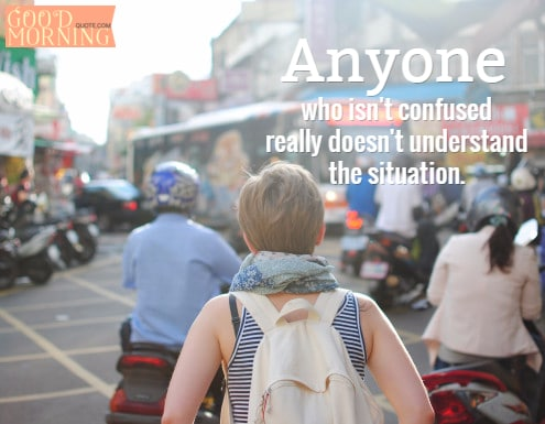 confused life quotes for teens