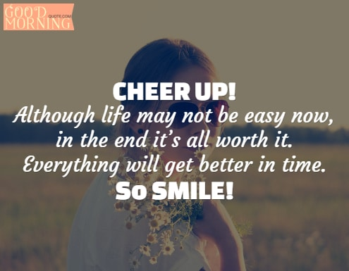 Happy cheer up quotes for girls