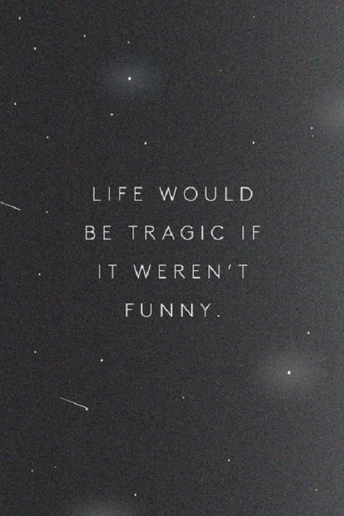 Fun Life Quotes for you