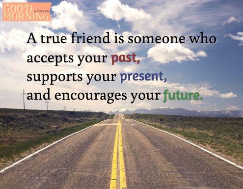 Past Best Friends Quotes Future