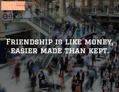 Friendship Quotes Money