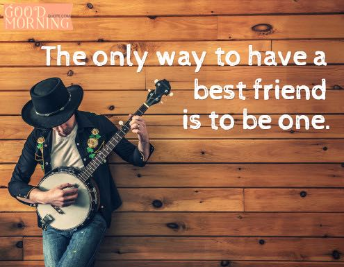 Best Friends Music Quotes