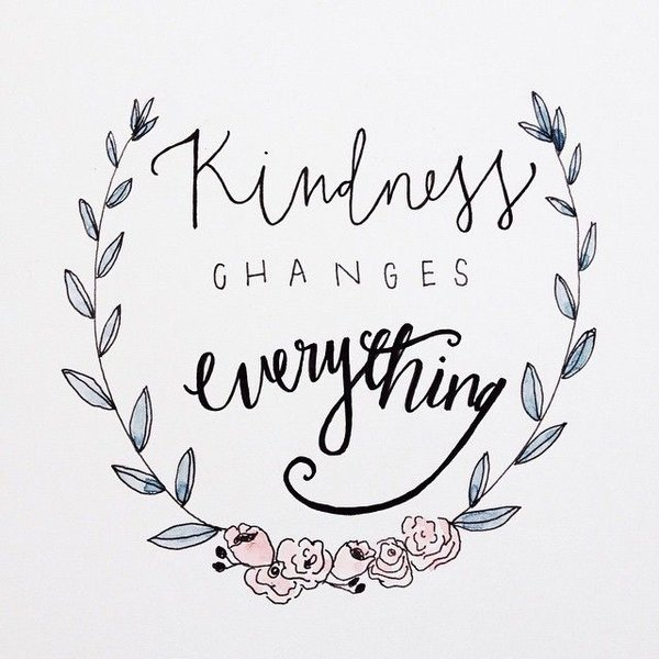 quotes about change and kindness