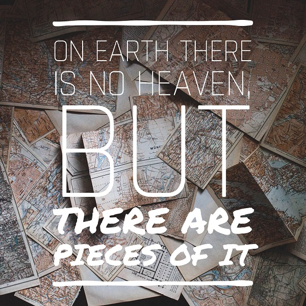 Travel Quotes Heaven on Earth