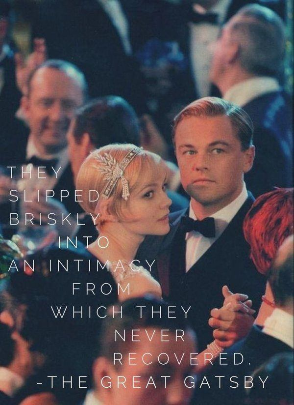 Quotes About Love In The Great Gatsby : Love quotes from the movies are the most remarkable ones.