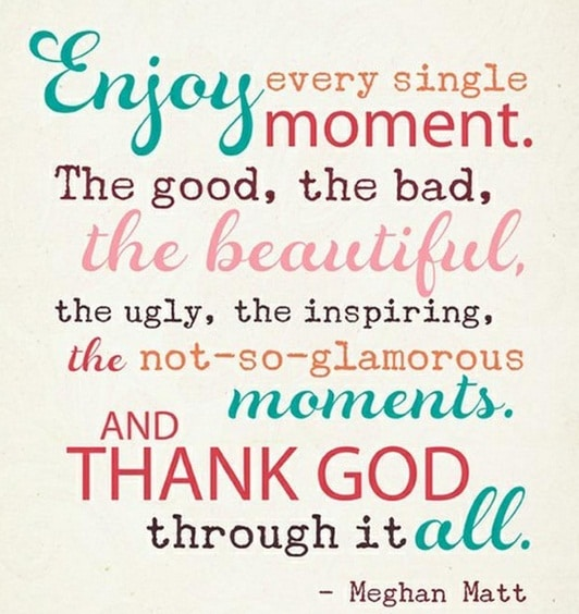 Enjoy Moment Tuesday Quotes