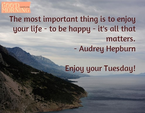 Important Tuesday Quotes