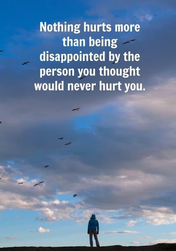 Quotes About Hurt and Betrayal