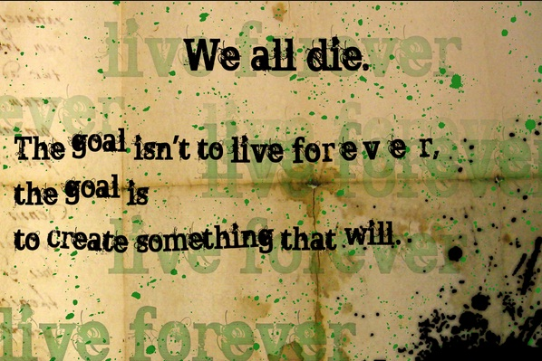 Live Forever Wednesday Quotes