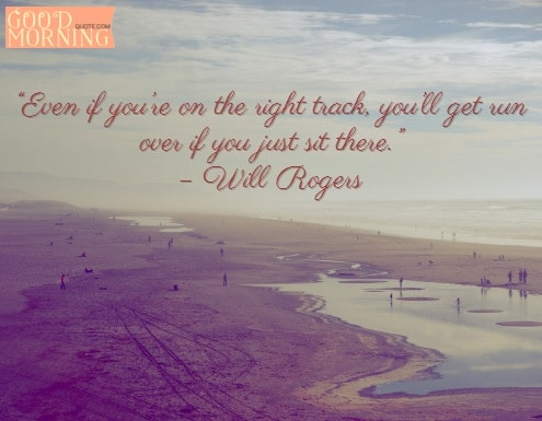 Right Track Tuesday Quotes