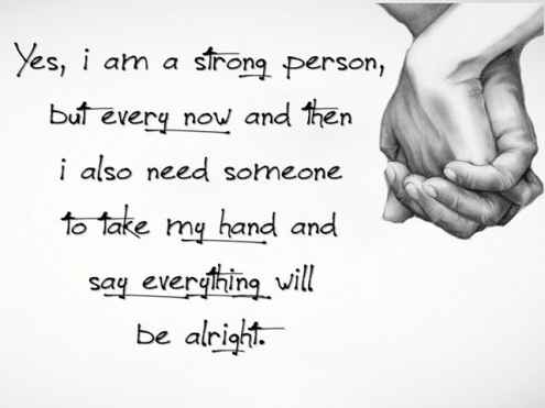 ... Everything Will Be Alright. Stay Strong Quotes Pinterest