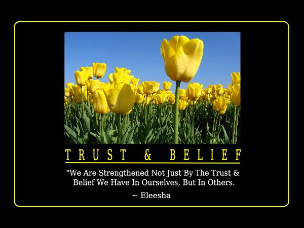 Quotes About Trust And Belief