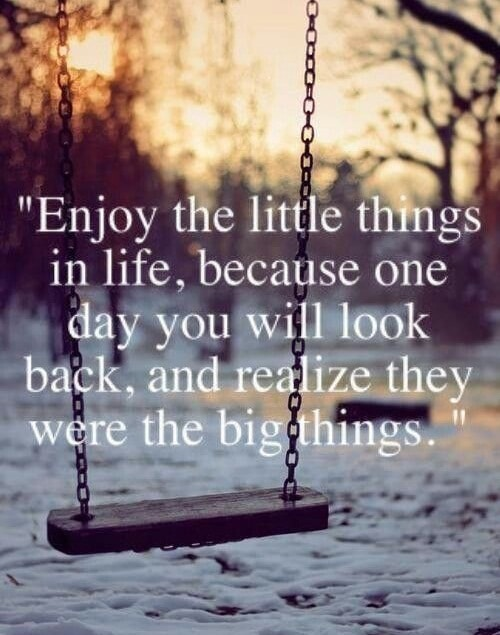 Enjoy Little Things Amazing Quotes