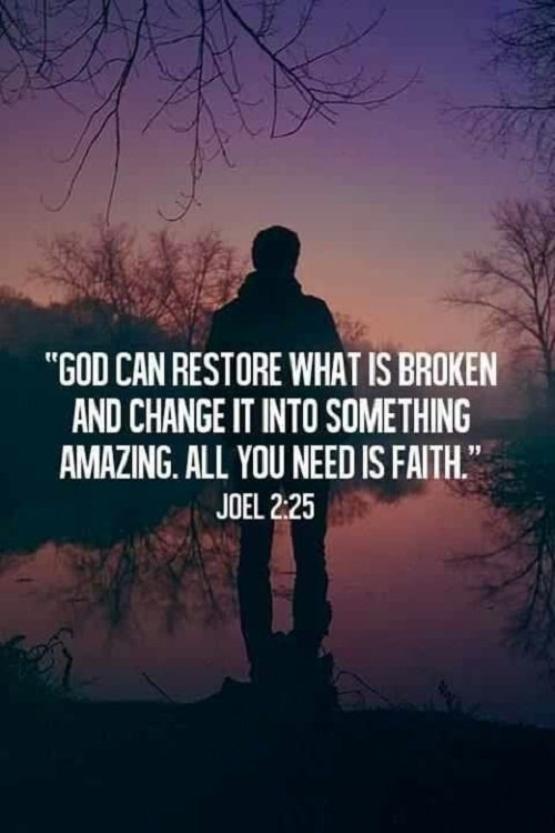 God can Restore what is Broken Bible Quotes