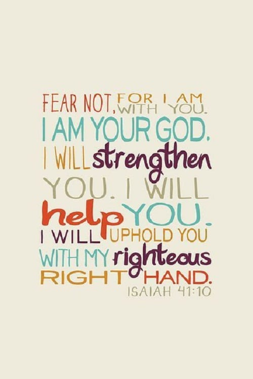 U201cFear Not, For I Am With You. I Am Your Godu2026u201d God Will Strengthen You Bible  Quotes