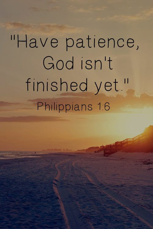 Have Patience Bible Quotes