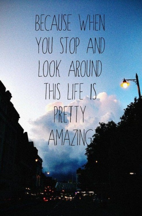 Amazing Life Quotes Custom 48 Most Amazing Quotes About Life And Love With Images Good