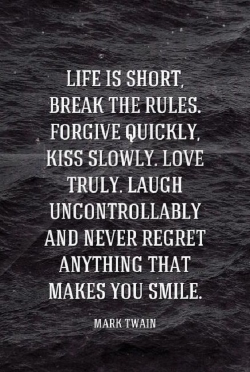 Life Is Short Amazing Quotes
