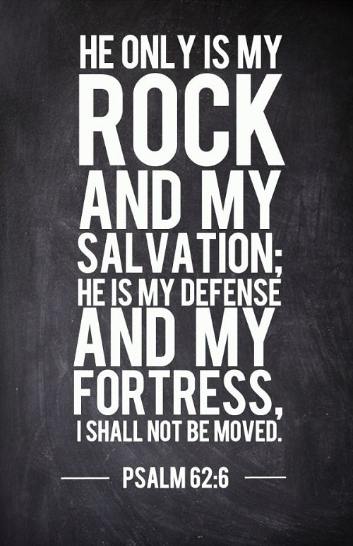 My Rock and My Salvation Bible Quotes