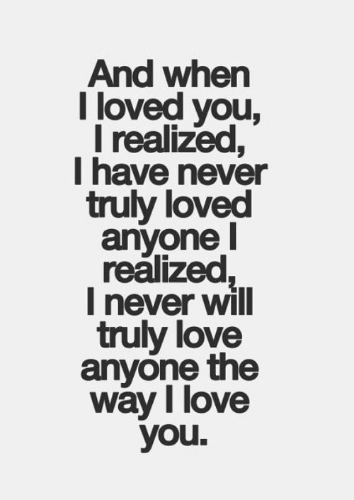 Never Truly Loved Anyone Amazing Quotes