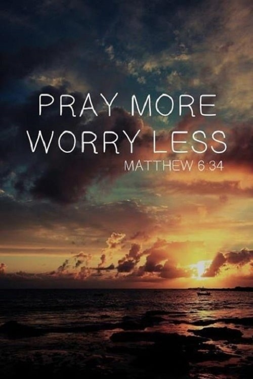 Gentil Pray More Worry Less Bible Quotes