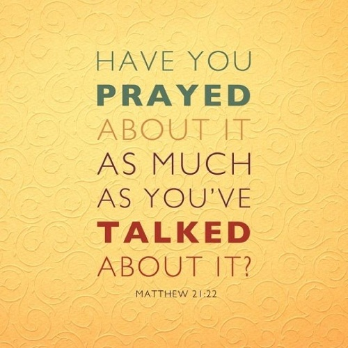 Prayed Talked Bible Quotes